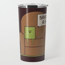Saved You a Spot Travel Mug