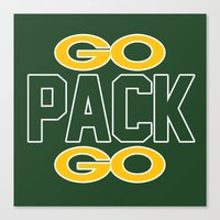 packers Canvas Prints featuring GO PACK GO by FanCity