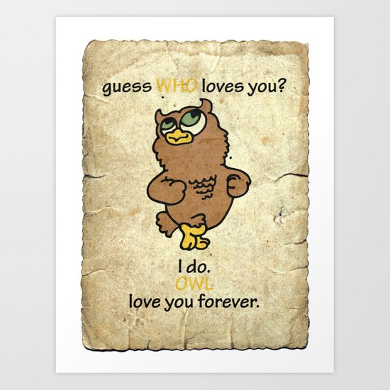 Guess WHO loves You? Art Print