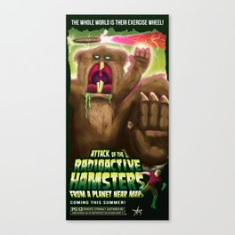 Attack of the Radioactive Hamsters From A Planet Near Mars Canvas Print