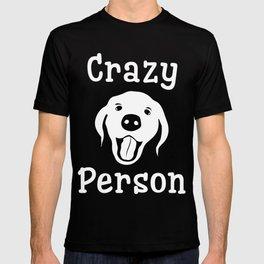 Crazy Dog Person T-shirt