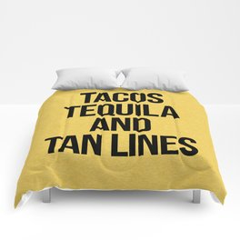 Tequila And Tan Lines Funny Quote Comforters