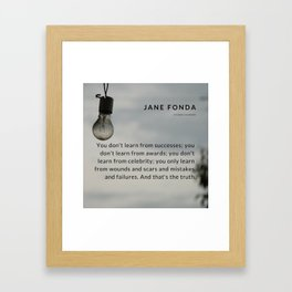 Jane Fonda Quote On Scars & Wounds Framed Art Print