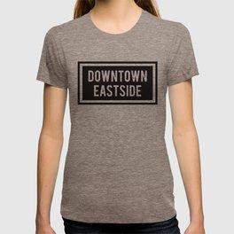 DOWNTOWN EASTSIDE T-shirt