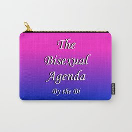 The Bisexual Agenda Carry-All Pouch