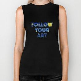 Follow Your Art Biker Tank