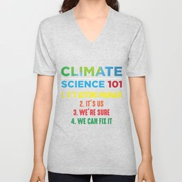 Earth Day Environment Climate Change Scientist Unisex V-Neck