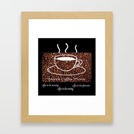 MORE COFFEE PLEASE Framed Art Print