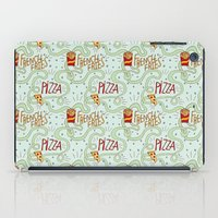 fries iPad Cases featuring PIZZA & FRIES by Josh LaFayette