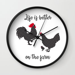 Life Is Better On The Farm Wall Clock