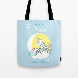 Believe in your dreams - Cute Unicorn in the clouds Tote Bag