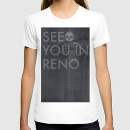 See You In Reno - Darkness T-shirt