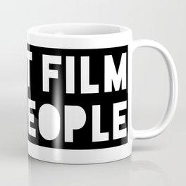 Shoot Film, Not People Coffee Mug