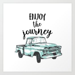 """""""Enjoy the Journey"""" Quote and Vintage Truck Art Print"""