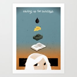 Saving up for Sunday Art Print