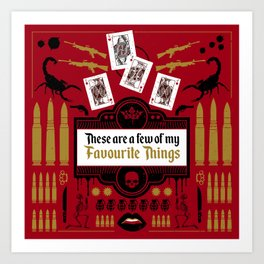 These are a few of my Favorite things Art Print