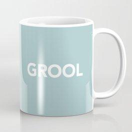 Mean Girls #15 – Grool Coffee Mug
