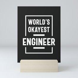 World's Okayest Engineer Mini Art Print