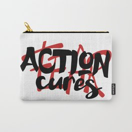Action cures Fear Carry-All Pouch