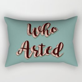 Who Arted - Sage and Wood Palette Rectangular Pillow