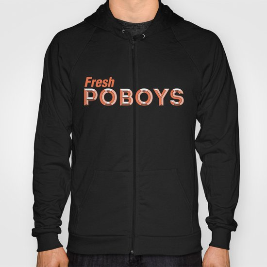 Fresh Poboys Hoody