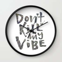 Don't Kill My Vibe - Tropical Wall Clock
