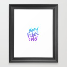 Good Vibes Only Ombre Framed Art Print