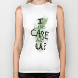 """""""I Really Care Don't You?"""" color-army green Biker Tank"""