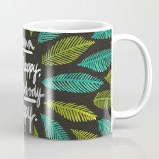 If Mama Ain't Happy Mug