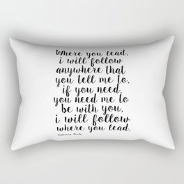 Where You Lead I Will Follow,Girls Room Decor,Quote Prints,Girly Svg,Gift For Her Rectangular Pillow