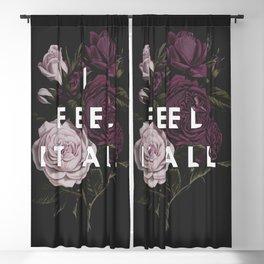 I Feel It All Blackout Curtain