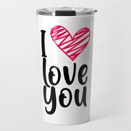 I love you 1 Travel Mug