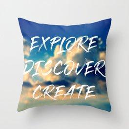 Explore Discover Create Throw Pillow
