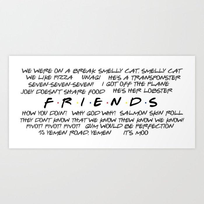 Friends Quotes Art Print