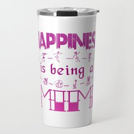 Happiness is Being a MIMI Travel Mug
