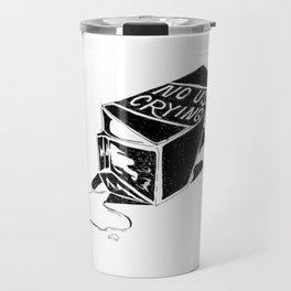 No Use Crying Travel Mug