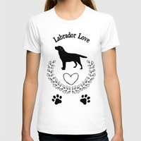 labrador T-shirts featuring Labrador Love by naturessol