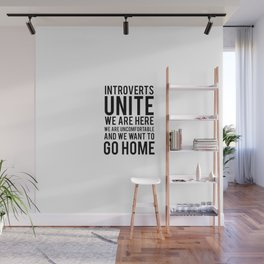 Introverts unite Wall Mural