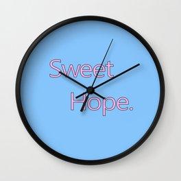 Sweet Hope Wall Clock