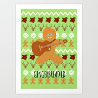 ed sheeran Art Prints featuring Gingerbread Ed II by Laura Maria Designs