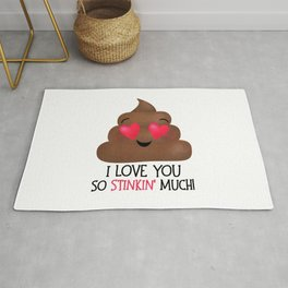 I Love You So Stinkin' Much! - Poop Rug