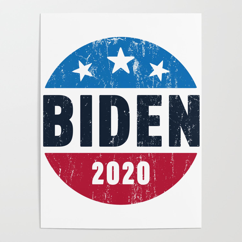 Biden 2020 Joe Biden For President Poster By Tonks1984 Society6