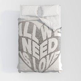 All we need is love Comforters
