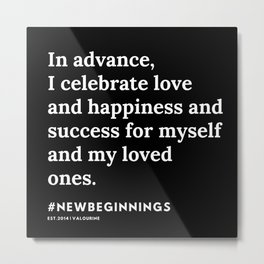 8   | 191124 |  New Year | List Of Mantras | Affirmations For New Beginnings Metal Print