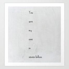 My seven billion Art Print