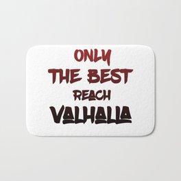 Only the best reach Valhalla Bath Mat