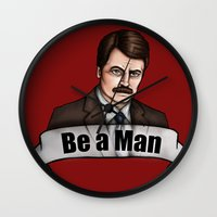 parks and recreation Wall Clocks featuring Ron Swanson - Be a Man - Parks and Recreation by Hungry Designs