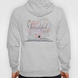 IT'S A BEAUTIFUL DAY TO GET LOST IN A BOOK Hoody