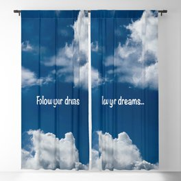 Follow your dreams Blackout Curtain