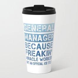 GENERAL MANAGER Travel Mug